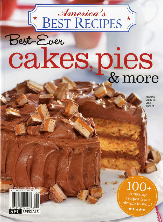 AMERICA'S BEST RECIPES-BEST EVER CAKES, PIES AND MORE