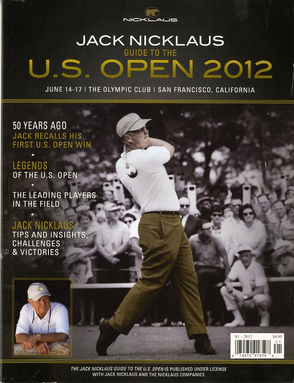 JACK NICKLAUS GUIDE TO THE US OPEN 2012