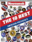 NEWSWEEK THE 10 BEST AMERICAN PRESIDENTS