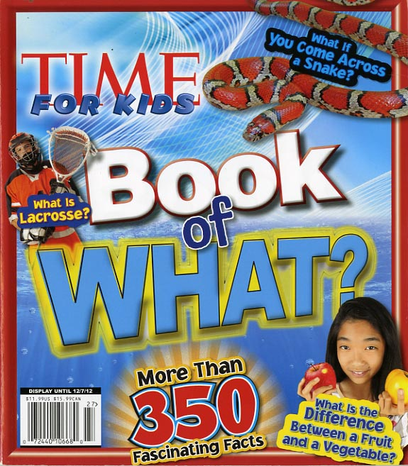 TIME FOR KIDS BOOK OF WHAT?-253