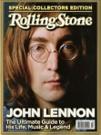 Rollings Stone John Lennon The Ultimate Guide to His Life, Music & Legend