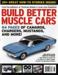 BUILD BETTER MUSCLE CARS.