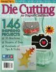 Paper Crafts Presents Die Cutting for Paper Crafters