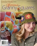 Crochet World Presents Glorious Granny Squares