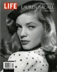 Life - Remembering Lauren Bacall